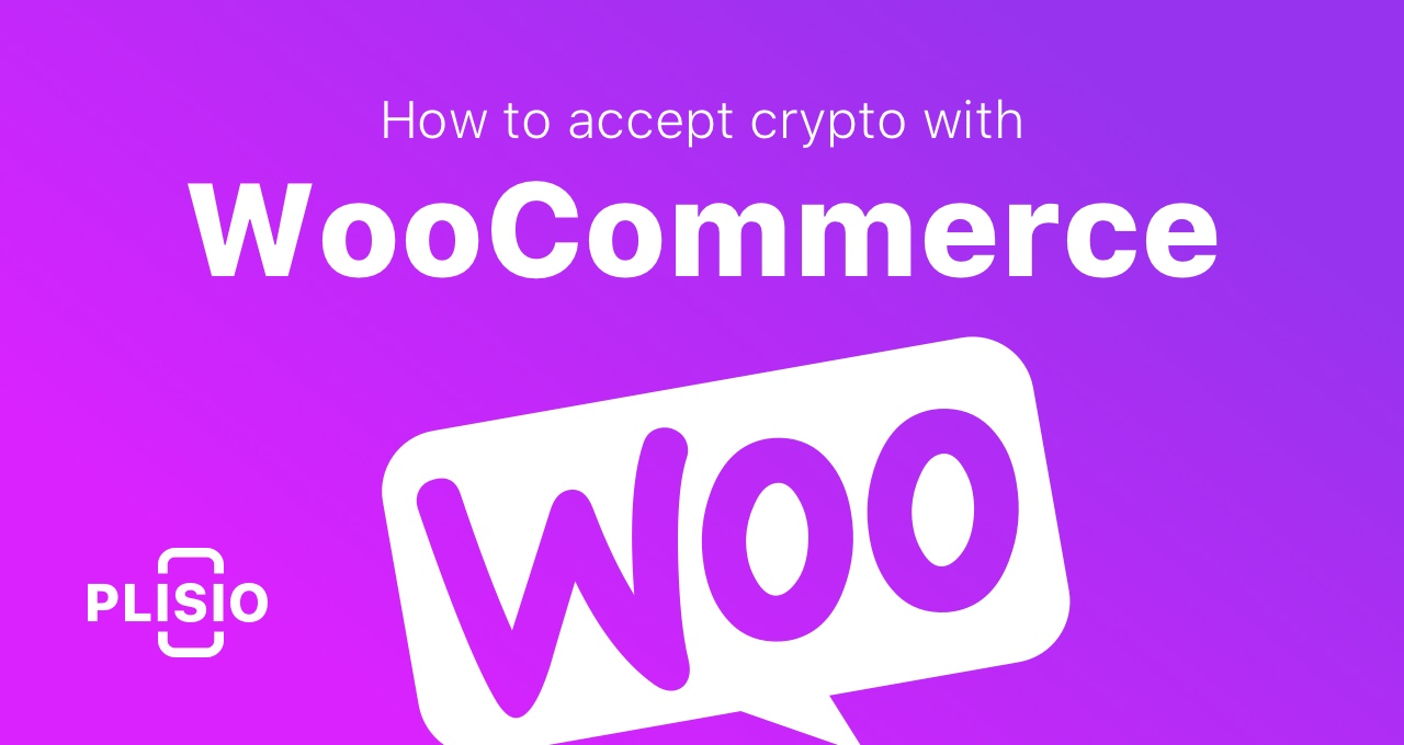 How to accept cryptocurrency payments with Plisio WooCommerce