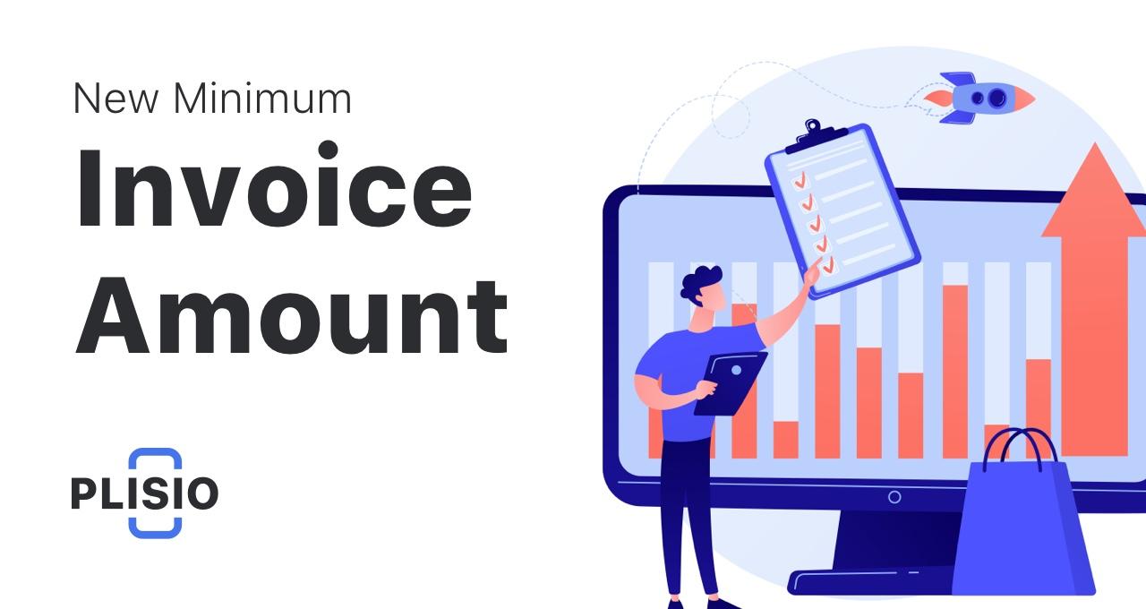 Important: New minimum invoice amount for ETH and USDT