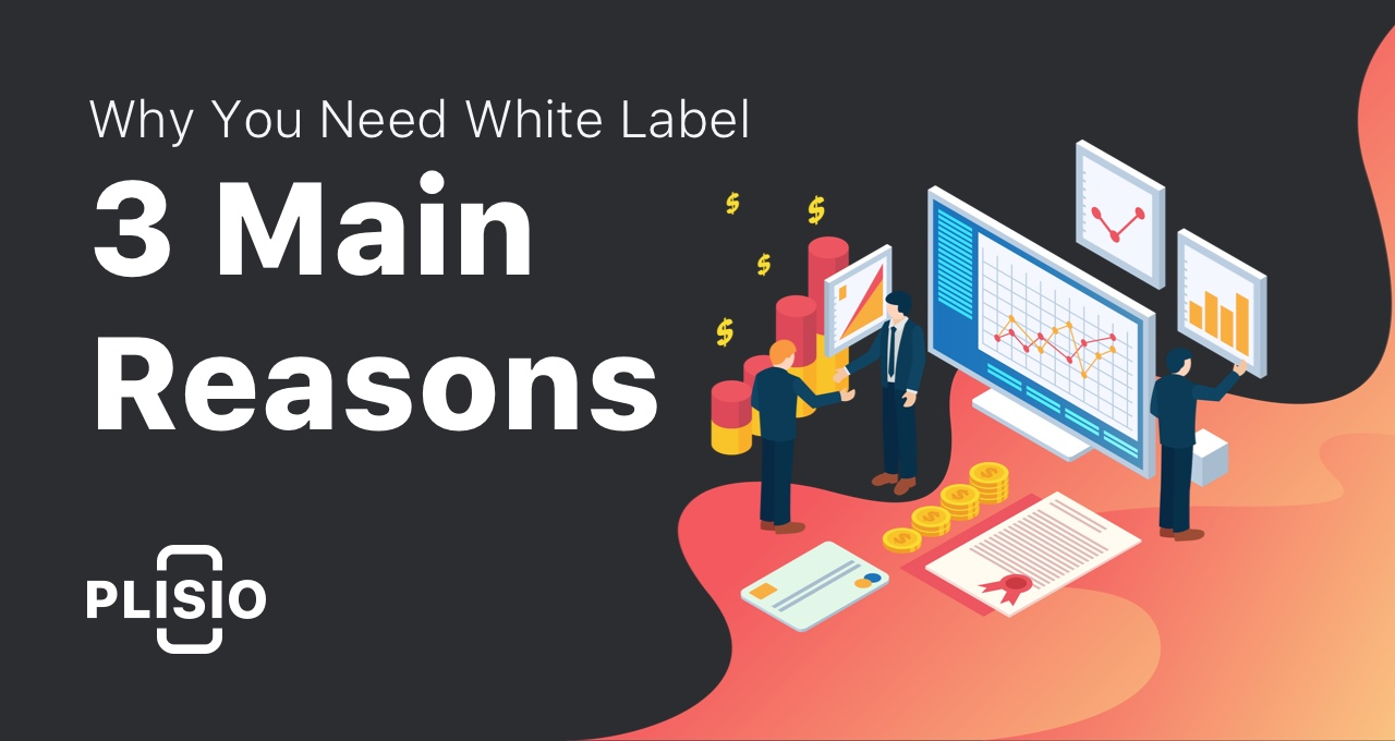3 Main Reasons Why Your Business Needs White Label